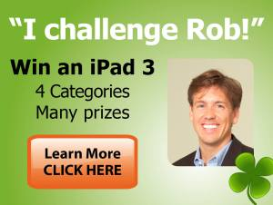 """I Challeng Rob"" Win an iPad 3 4 categories and many prizes click to learn more"